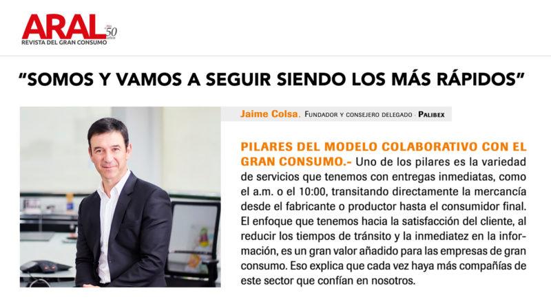 Revista Aral - Jaime Colsa- Especialistas en gran consumo - Blog