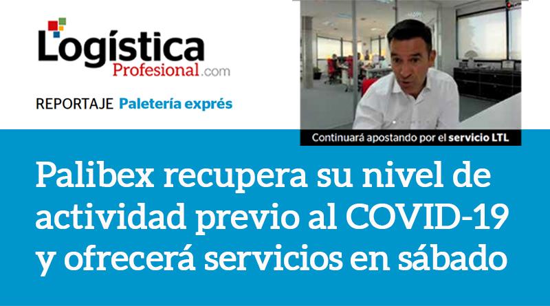 Recuperacion tras COVID19 - Palibex - Logistica Profesional - Jaime Colsa